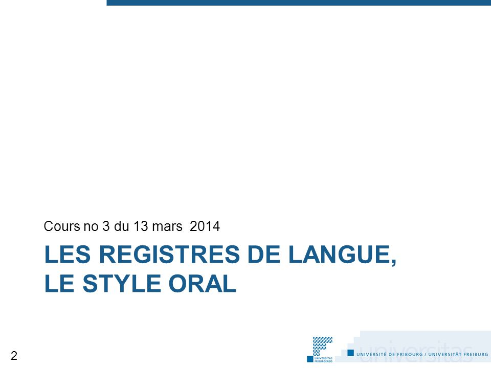 Les registres de langue, le style oral
