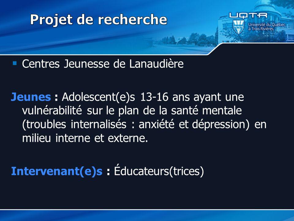Projet de recherche Centres Jeunesse de Lanaudière
