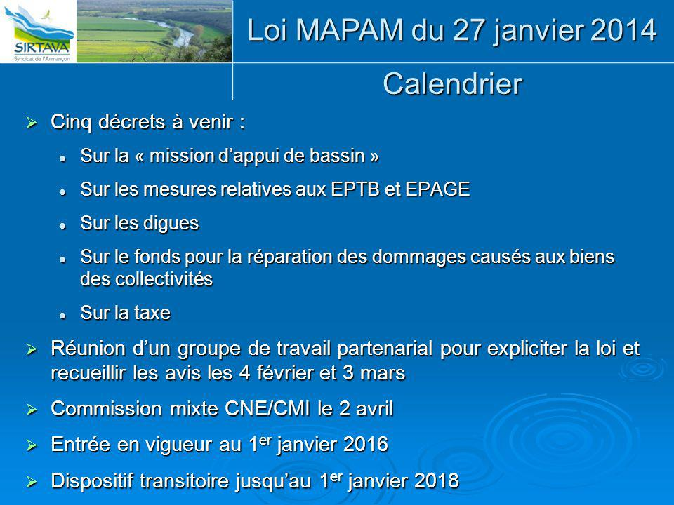 Loi MAPAM du 27 janvier 2014 Calendrier Cinq décrets à venir :