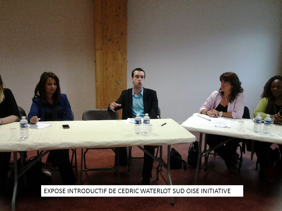 EXPOSE INTRODUCTIF DE CEDRIC WATERLOT SUD OISE INITIATIVE