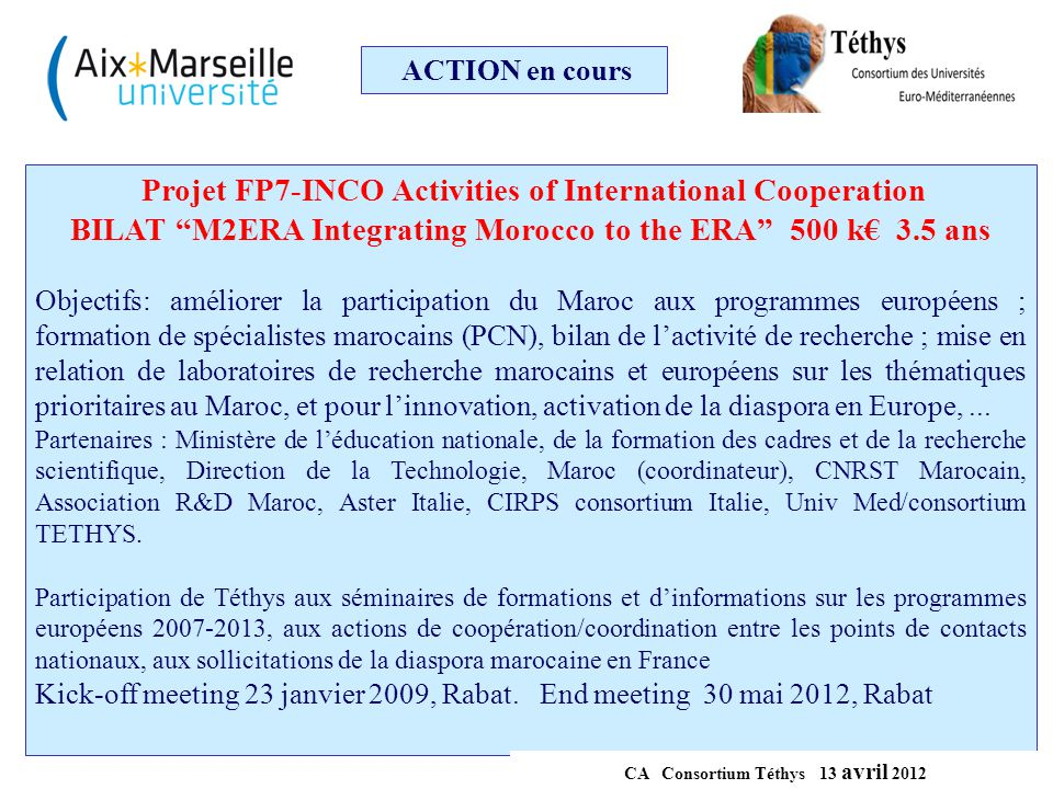 Projet FP7-INCO Activities of International Cooperation