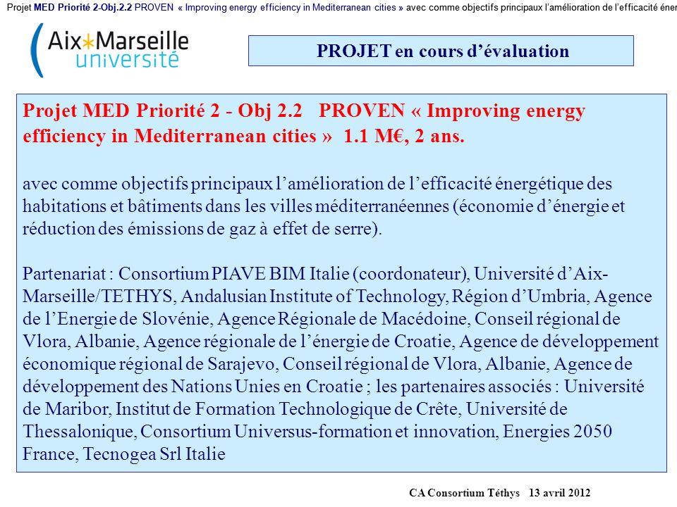 PROJET en cours d'évaluation CA Consortium Téthys 13 avril 2012