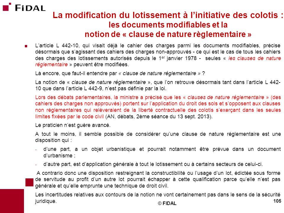 La modification du lotissement à l'initiative des colotis : les documents modifiables et la notion de « clause de nature règlementaire »