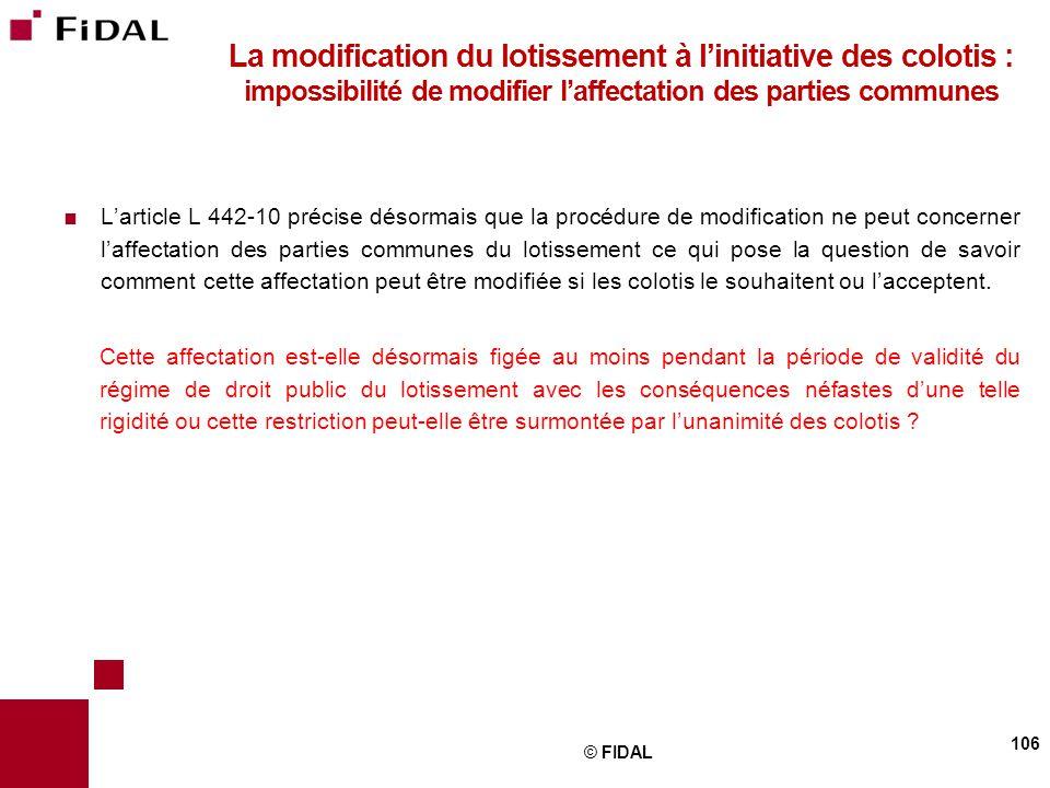 La modification du lotissement à l'initiative des colotis : impossibilité de modifier l'affectation des parties communes