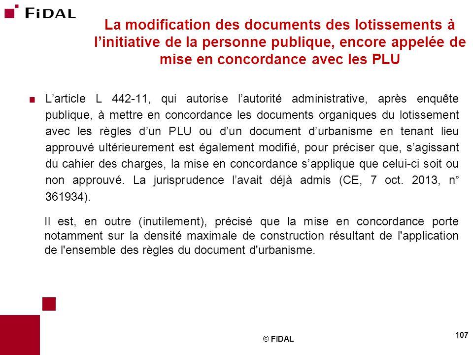 La modification des documents des lotissements à l'initiative de la personne publique, encore appelée de mise en concordance avec les PLU