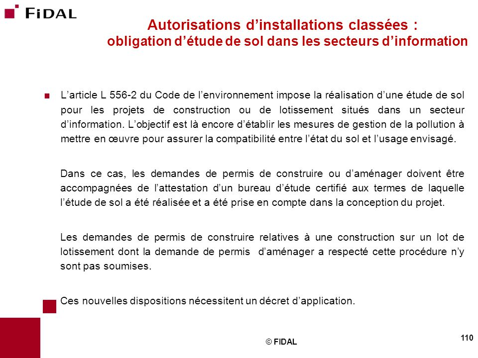 Autorisations d'installations classées : obligation d'étude de sol dans les secteurs d'information
