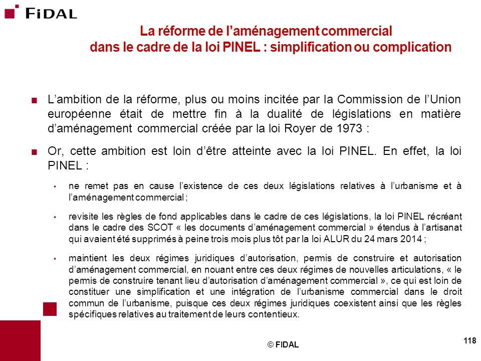 La réforme de l'aménagement commercial dans le cadre de la loi PINEL : simplification ou complication