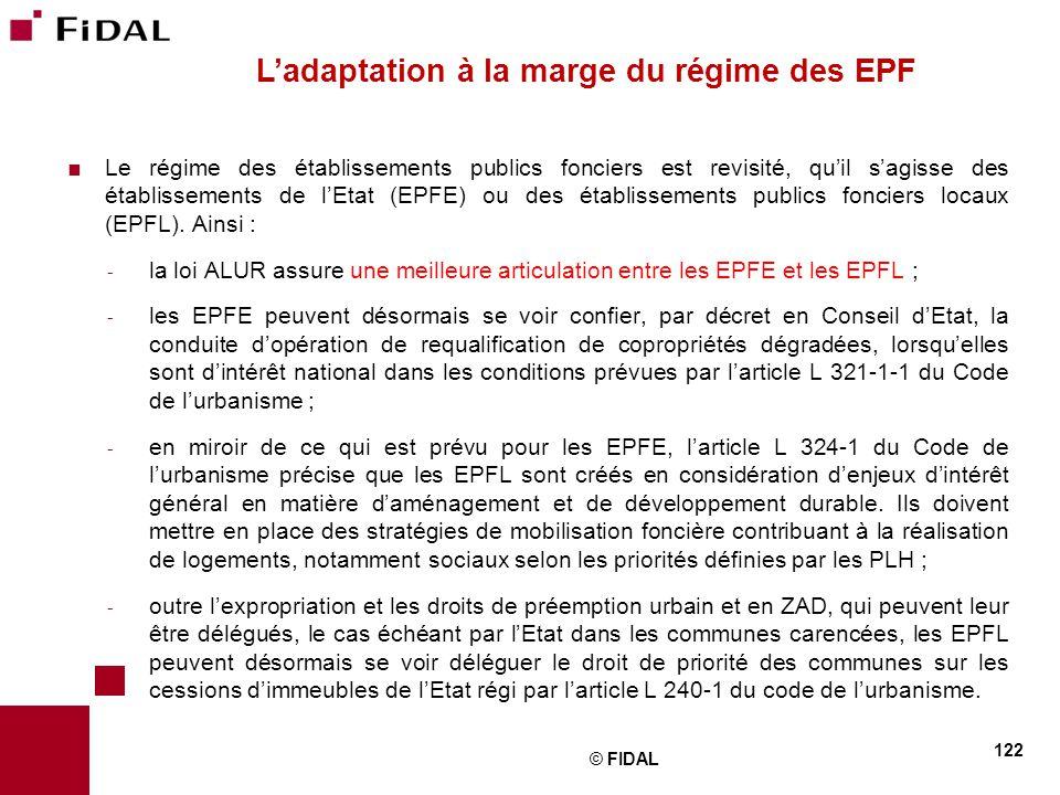 L'adaptation à la marge du régime des EPF
