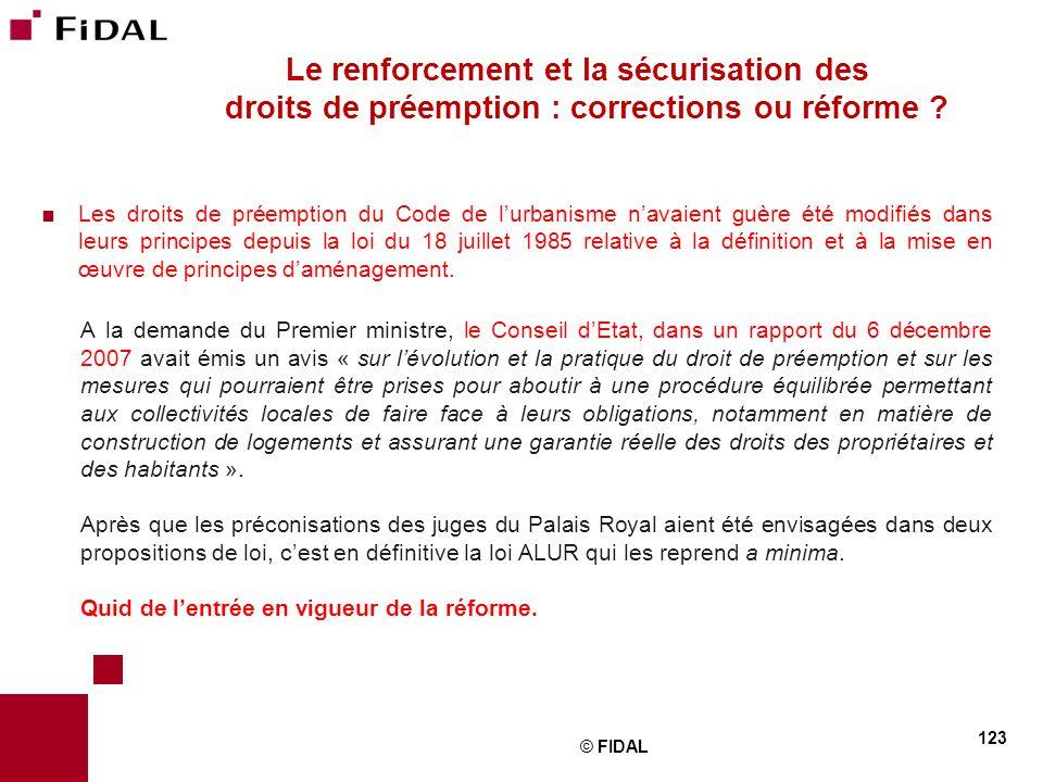 Le renforcement et la sécurisation des droits de préemption : corrections ou réforme