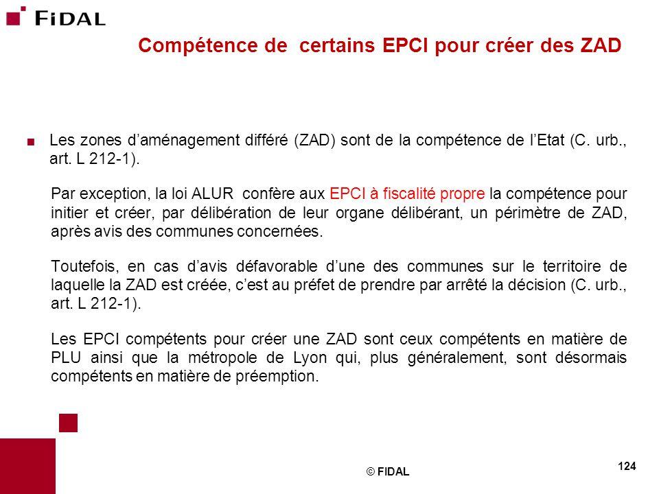 Compétence de certains EPCI pour créer des ZAD