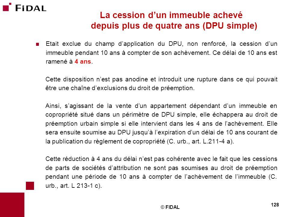 La cession d'un immeuble achevé depuis plus de quatre ans (DPU simple)