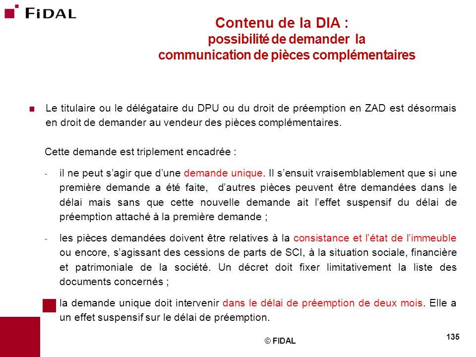 Contenu de la DIA : possibilité de demander la communication de pièces complémentaires