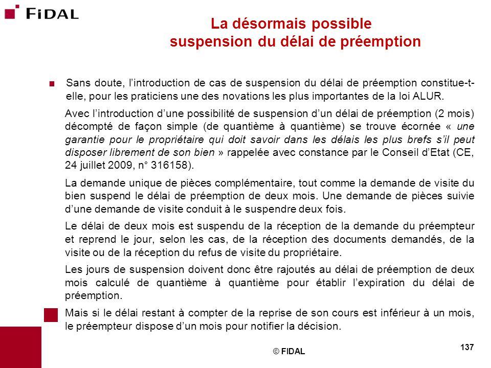 La désormais possible suspension du délai de préemption