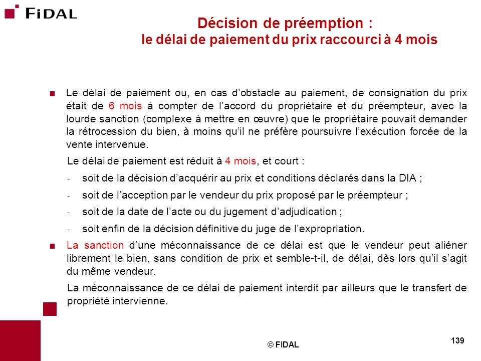 Décision de préemption : le délai de paiement du prix raccourci à 4 mois