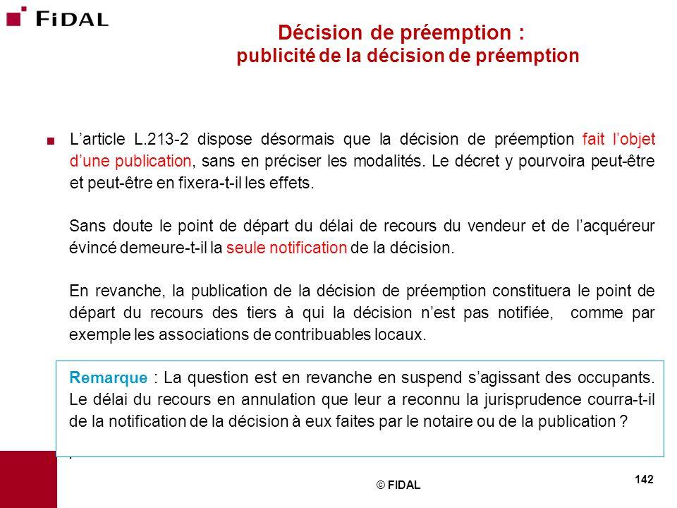 Décision de préemption : publicité de la décision de préemption