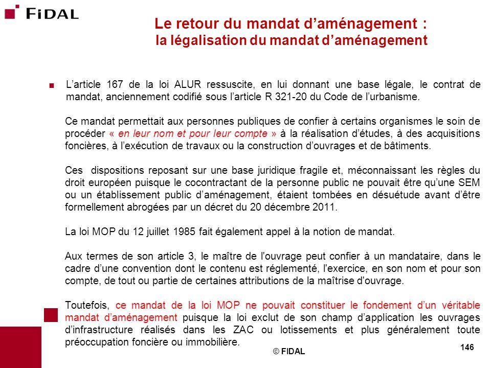 Le retour du mandat d'aménagement : la légalisation du mandat d'aménagement