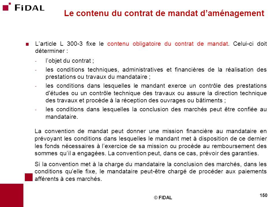 Le contenu du contrat de mandat d'aménagement