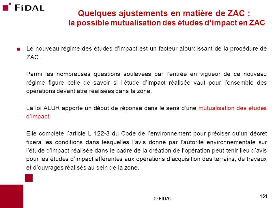 Quelques ajustements en matière de ZAC : la possible mutualisation des études d'impact en ZAC