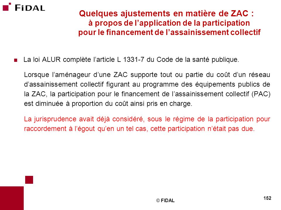 Quelques ajustements en matière de ZAC : à propos de l'application de la participation pour le financement de l'assainissement collectif