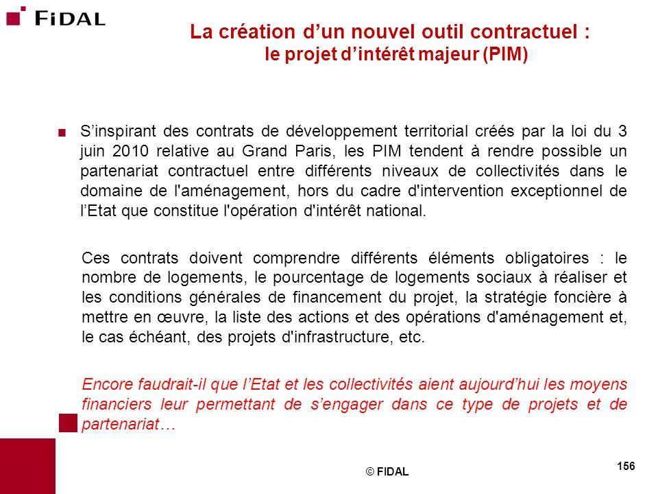 La création d'un nouvel outil contractuel : le projet d'intérêt majeur (PIM)