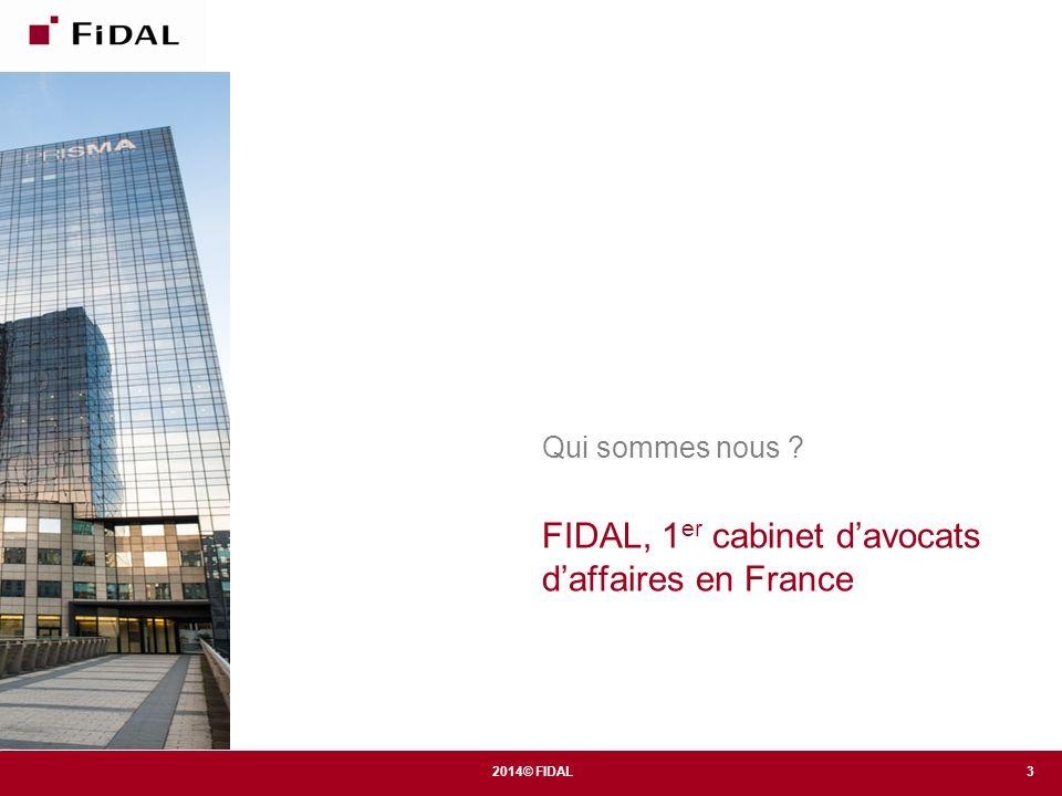 FIDAL, 1er cabinet d'avocats d'affaires en France
