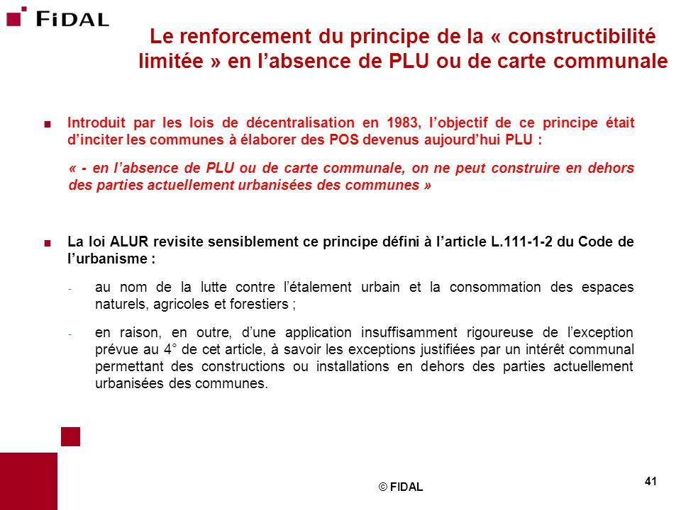 Le renforcement du principe de la « constructibilité limitée » en l'absence de PLU ou de carte communale