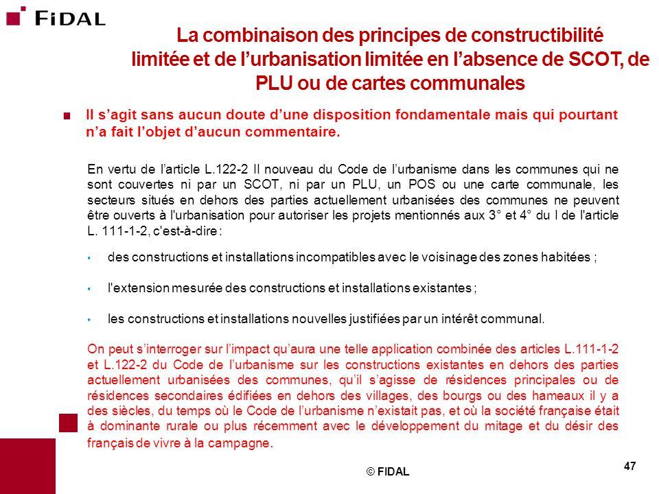 La combinaison des principes de constructibilité limitée et de l'urbanisation limitée en l'absence de SCOT, de PLU ou de cartes communales
