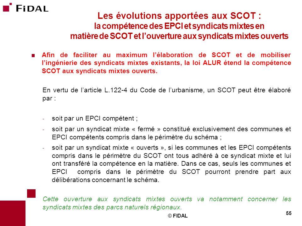 Les évolutions apportées aux SCOT : la compétence des EPCI et syndicats mixtes en matière de SCOT et l'ouverture aux syndicats mixtes ouverts