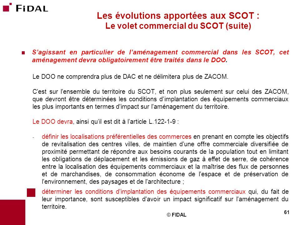 Les évolutions apportées aux SCOT : Le volet commercial du SCOT (suite)