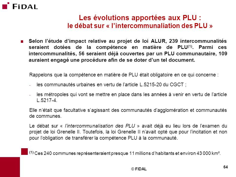 Les évolutions apportées aux PLU : le débat sur « l'intercommunaliation des PLU »
