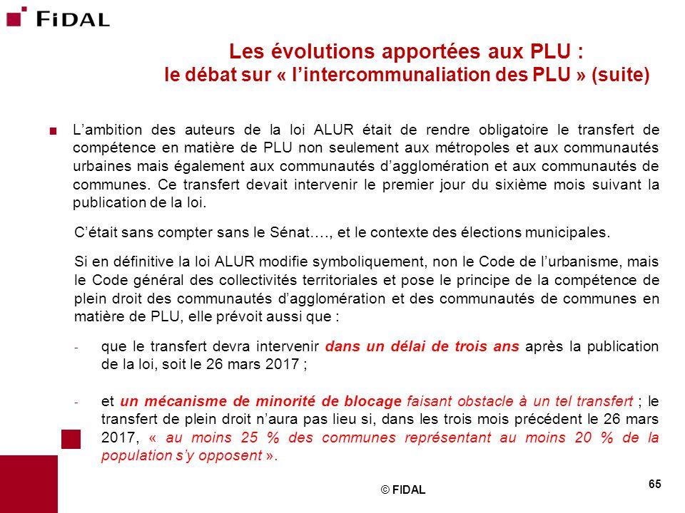 Les évolutions apportées aux PLU : le débat sur « l'intercommunaliation des PLU » (suite)