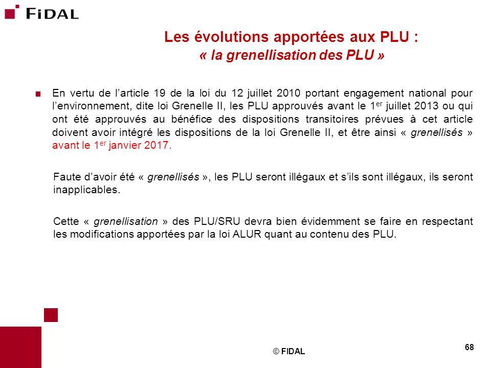Les évolutions apportées aux PLU : « la grenellisation des PLU »