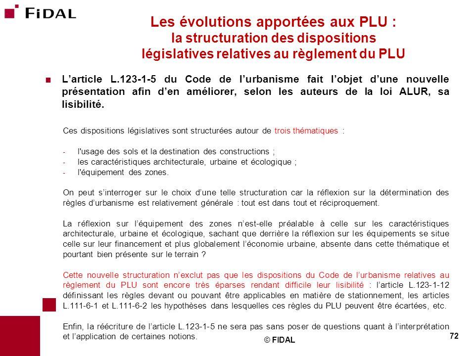 Les évolutions apportées aux PLU : la structuration des dispositions législatives relatives au règlement du PLU