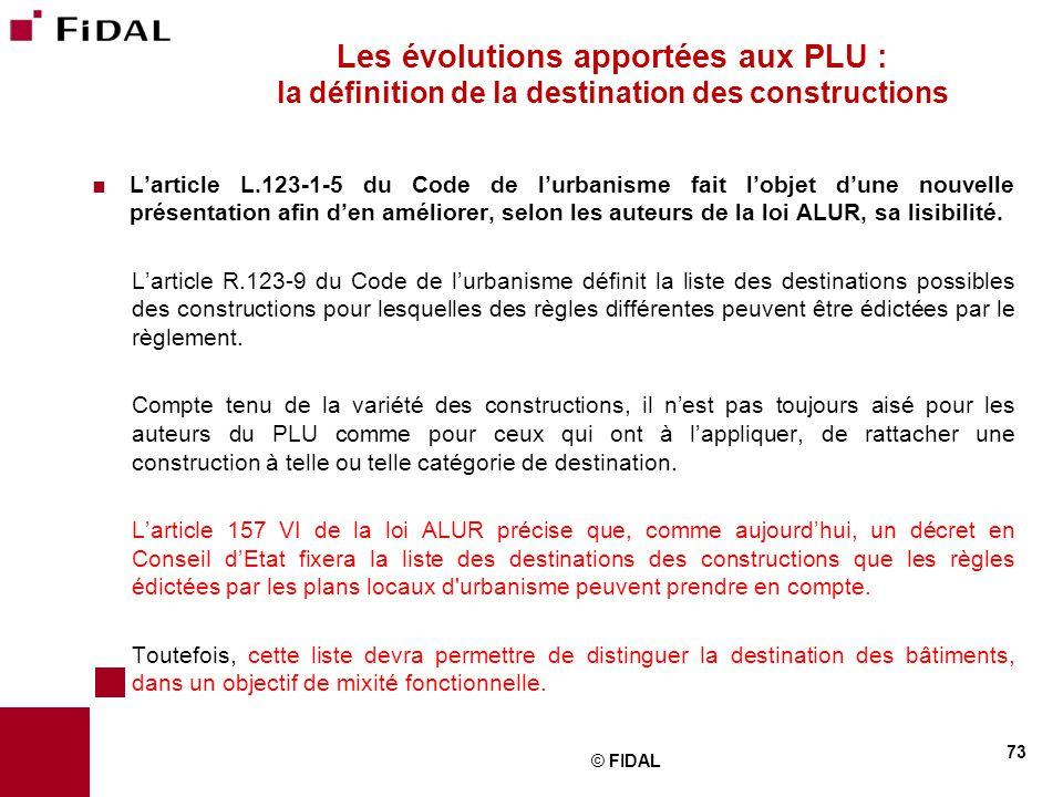 Les évolutions apportées aux PLU : la définition de la destination des constructions