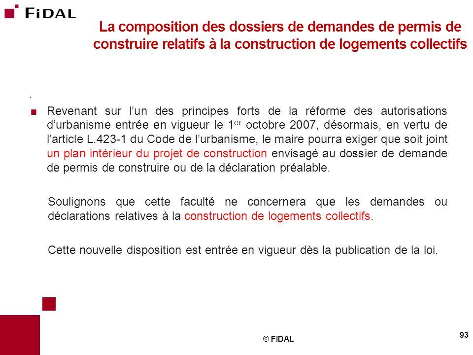 La composition des dossiers de demandes de permis de construire relatifs à la construction de logements collectifs