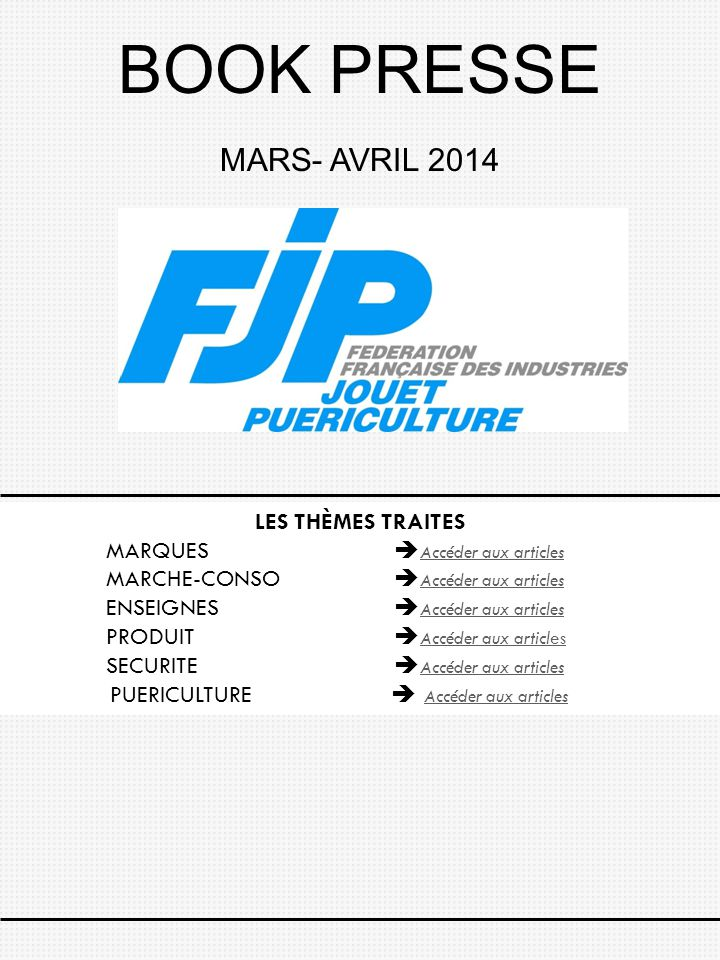 BOOK PRESSE MARS- AVRIL 2014 LES THÈMES TRAITES