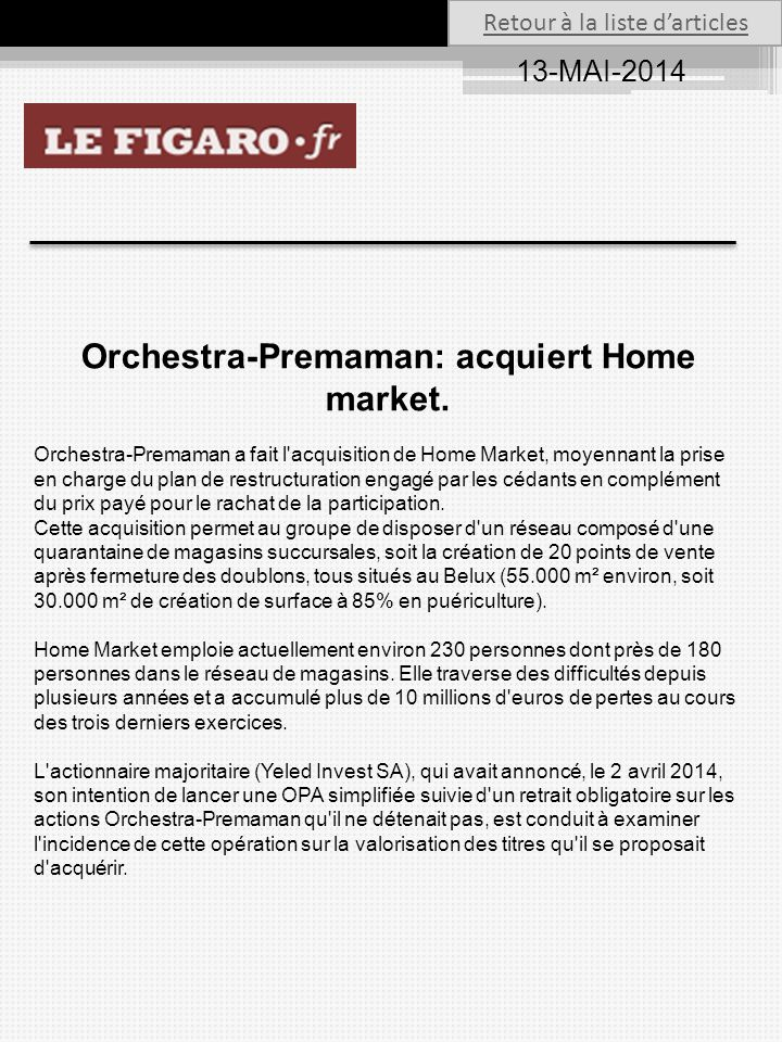 Orchestra-Premaman: acquiert Home market.