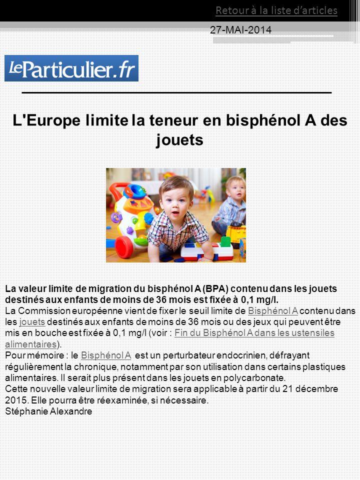 L Europe limite la teneur en bisphénol A des jouets