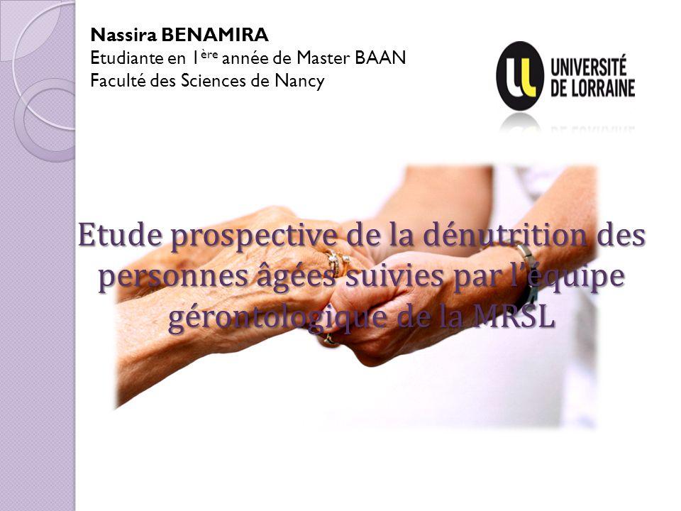 Nassira BENAMIRA Etudiante en 1ère année de Master BAAN. Faculté des Sciences de Nancy.