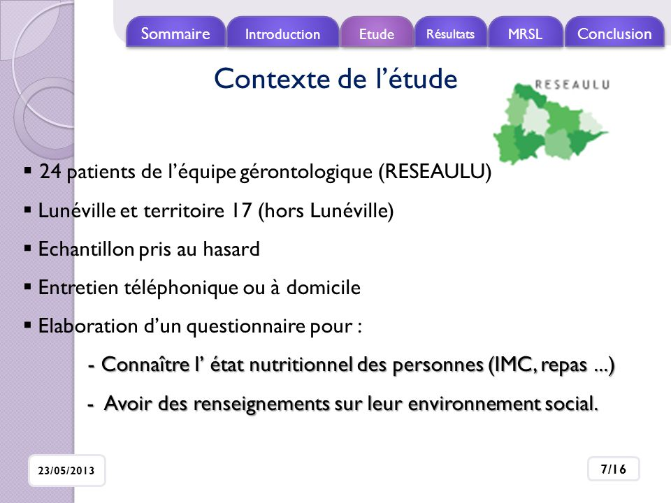 Contexte de l'étude 24 patients de l'équipe gérontologique (RESEAULU)