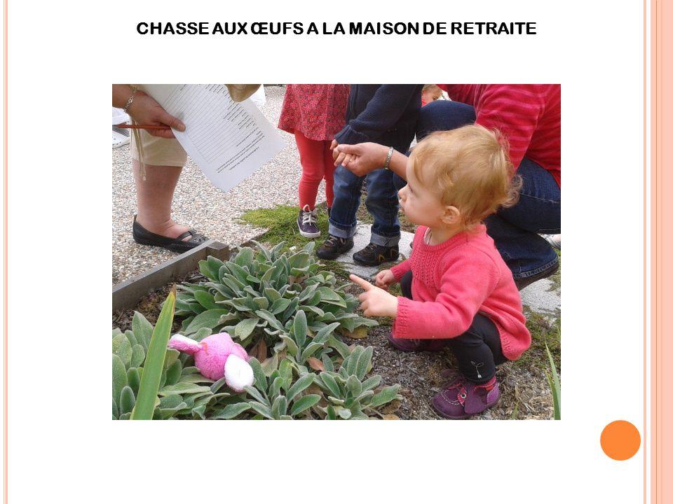 CHASSE AUX ŒUFS A LA MAISON DE RETRAITE