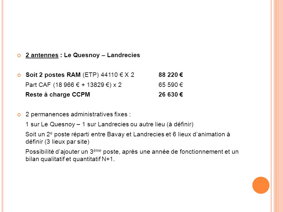 2 antennes : Le Quesnoy – Landrecies