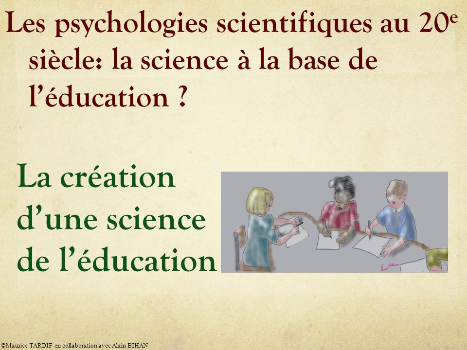 La création d'une science de l'éducation