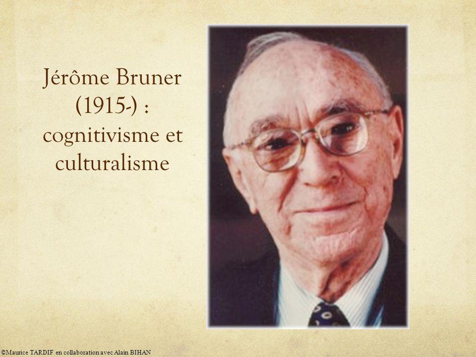 Jérôme Bruner (1915-) : cognitivisme et culturalisme
