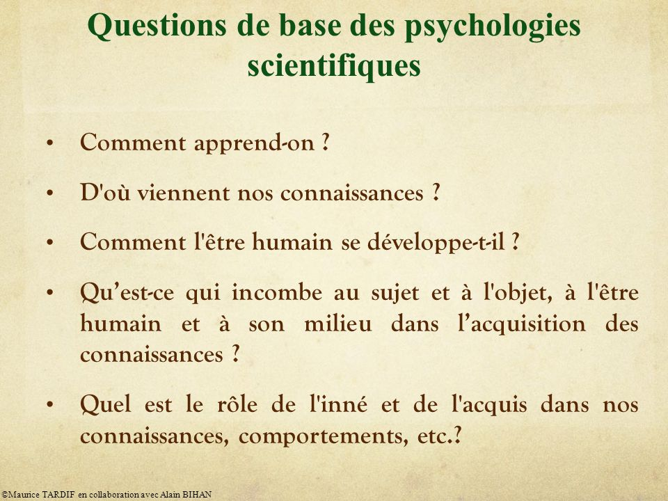 Questions de base des psychologies scientifiques
