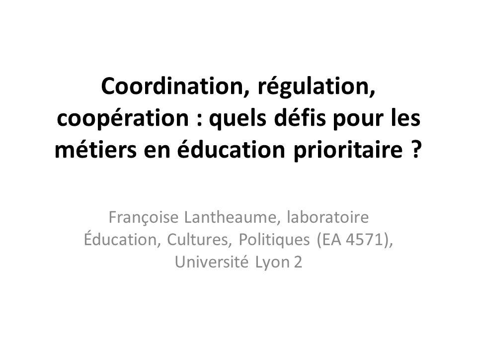 Coordination, régulation, coopération : quels défis pour les métiers en éducation prioritaire