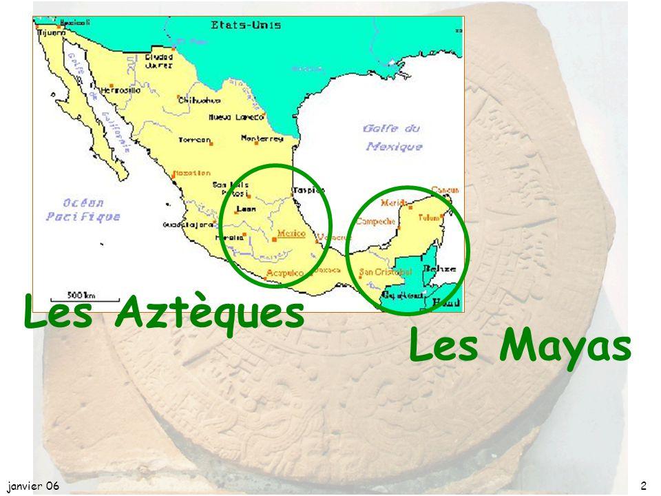 avril 17 Les Aztèques Les Mayas janvier 06 2
