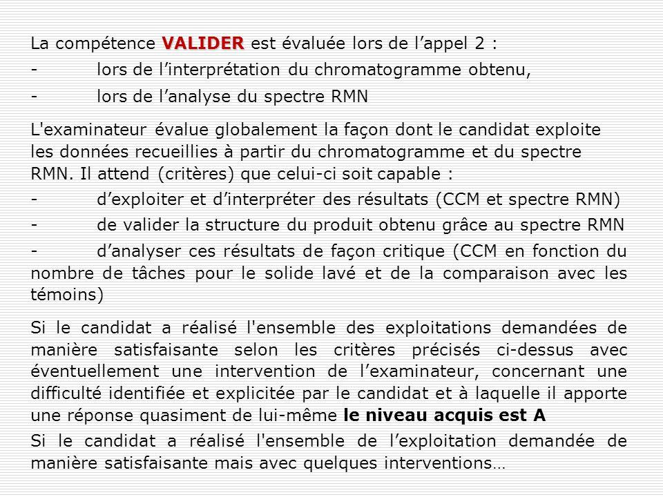 La compétence VALIDER est évaluée lors de l'appel 2 :
