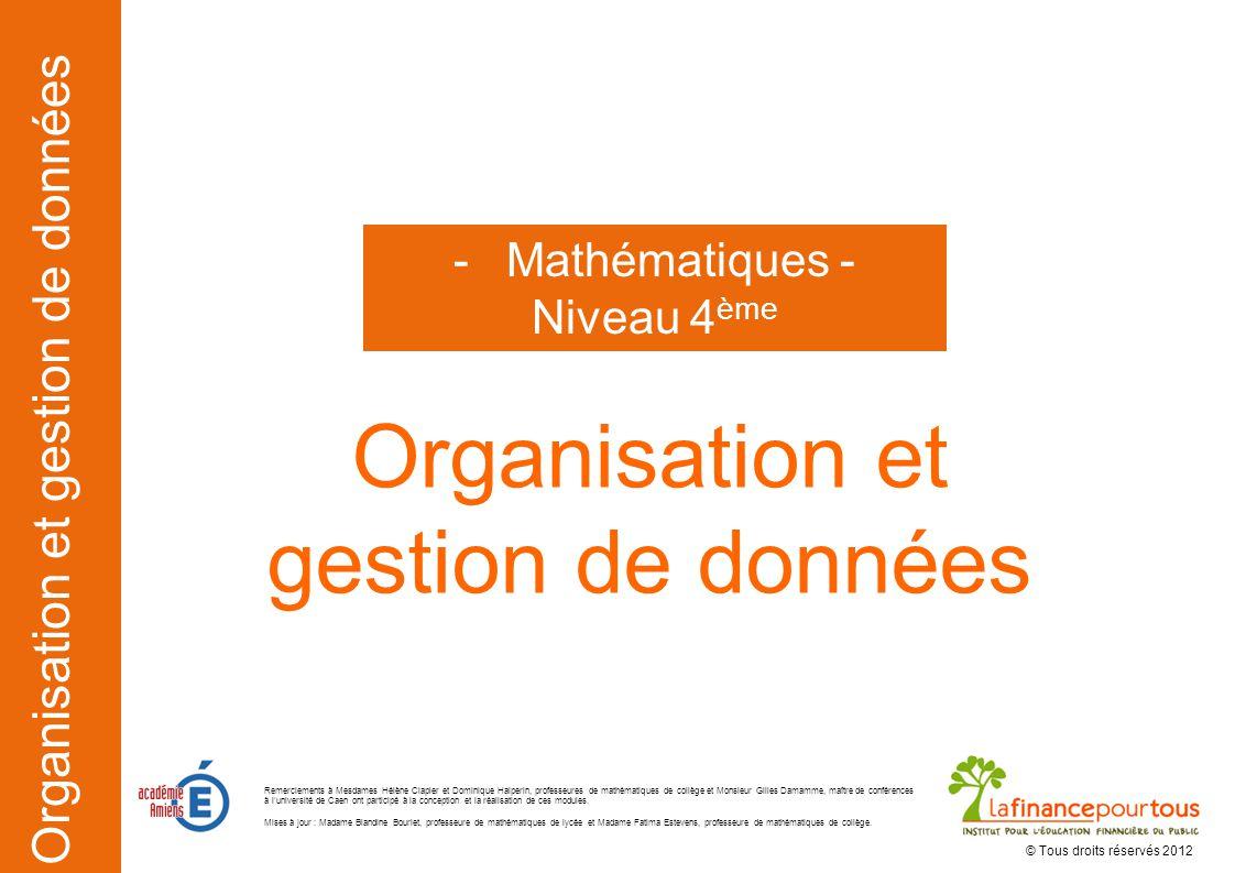 Organisation et gestion de données Mathématiques - Niveau 4ème