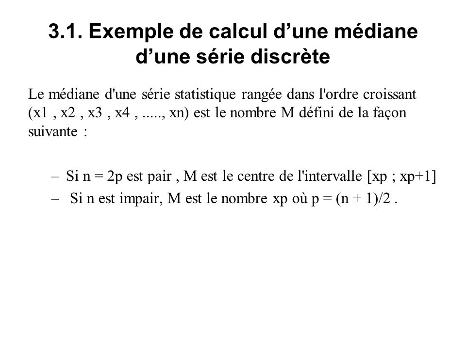 3.1. Exemple de calcul d'une médiane d'une série discrète